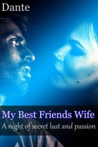 My best friends wife