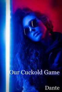Our cuckold game