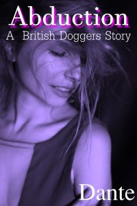 Abduction A British Doggers Story