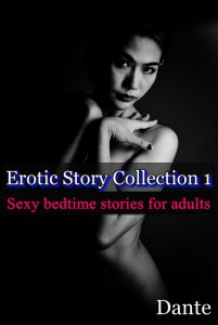 Erotic story collection 1
