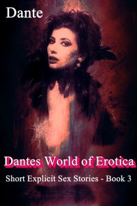 Dantes world of erotica 3