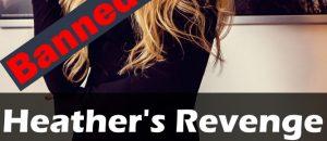 Heather's Revenge – Now Banned on Amazon